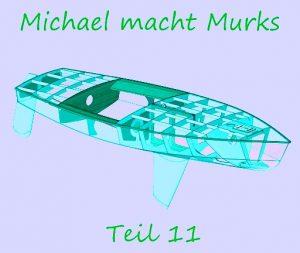 Michael macht Murks – Teil 11