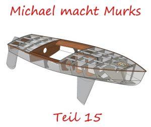 Michael macht Murks – Teil 15